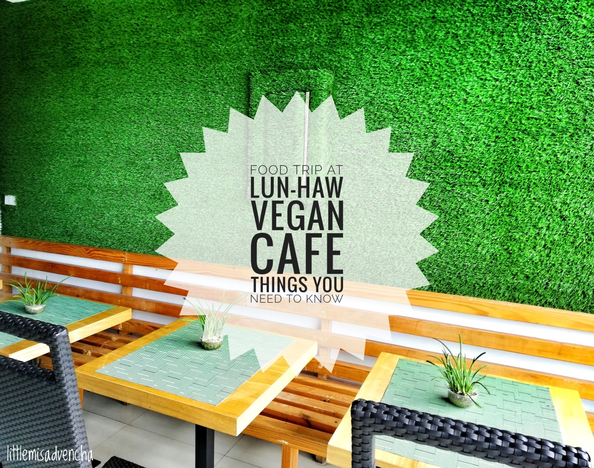 CEBU | Lun-haw Vegan Cafe: Healthy and Guilt-Free Dishes